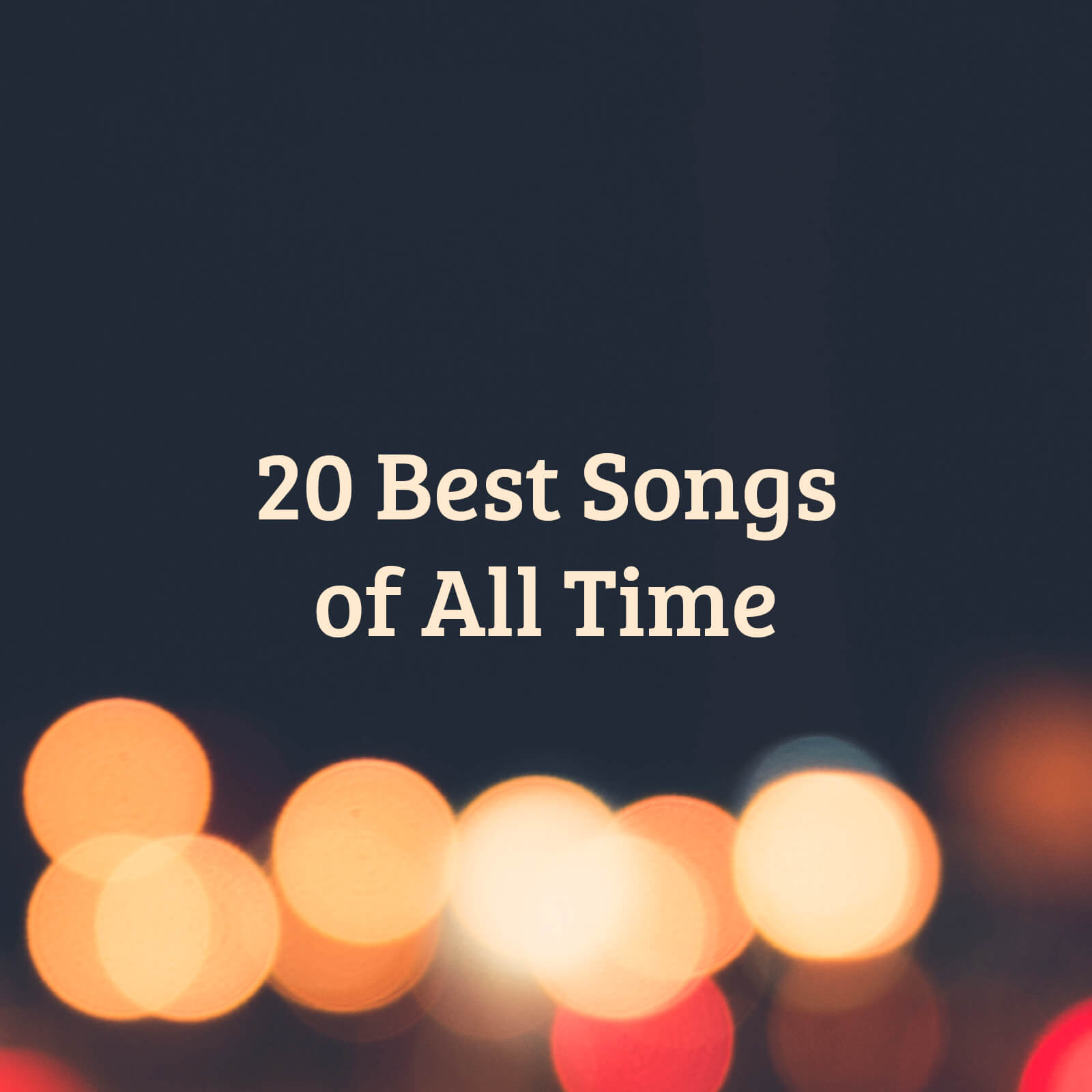 20 Best Songs of All Time Cover